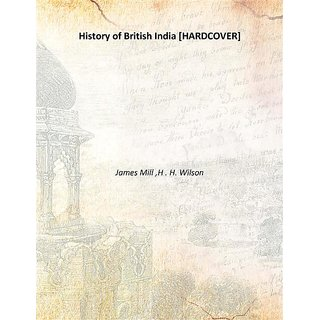 History of British India Vol: 9 1858