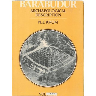 Barabudur: Archaeological Description,Vol.1