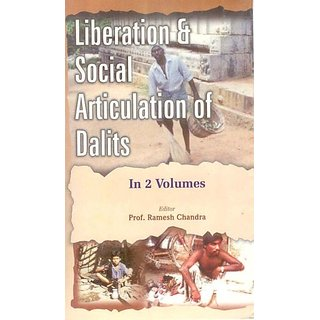 Liberation And Social Articulation of Dalits (Issues of Dalit And Backward Liberation), 2Nd Vol.