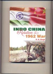 Indo US Strategic Relation & 1962 War