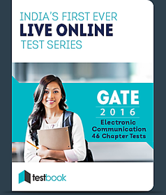 GATE (Electronics and Communication) 46 Chapter Tests