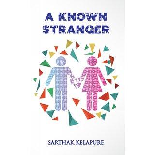 A Known Stranger