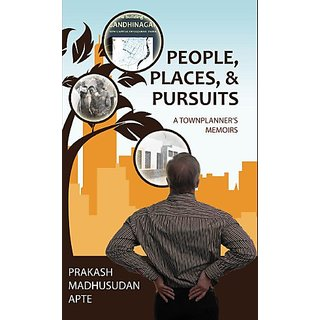 People, Places,  Pursuits - A Townplanner's Memoirs