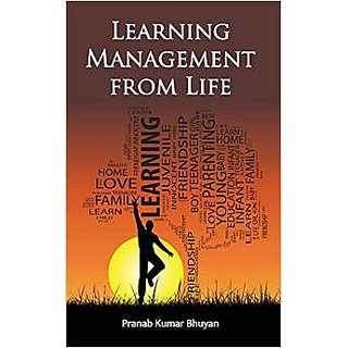 Learning Management from Life