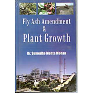 Fly Ash Amendment And Plant Growth