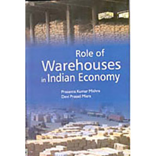 Role of Warehouses In Indian Economy
