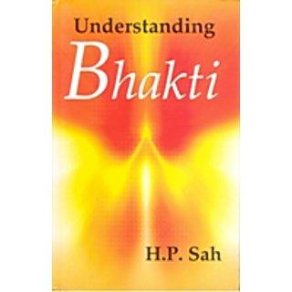 Understanding Bhakti