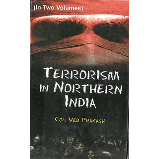 Terrorism In Northern India (2 Vols.)