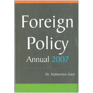 Foreign Policy Annual 2007(1 July 2006 To 31 December 2006), Part Ii