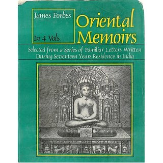 Oriental Memoirs : Selected From A Series of Familiar Letters Written During Seventeen Year Residence In India, Vol.1