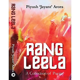 Rang Leela - A Collection Of Poems