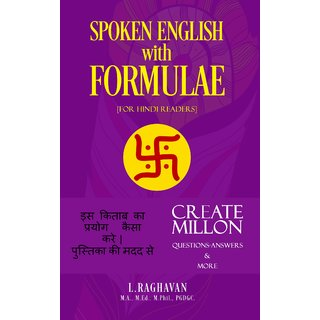 SPOKEN ENGLISH WITH FORMULAE:For Hindi Readers
