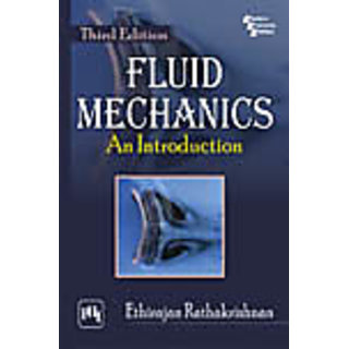 FLUID MECHANICS : AN INTRODUCTION , THIRD EDITION