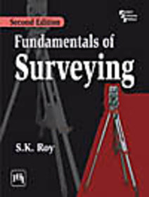 FUNDAMENTALS OF SURVEYING , SECOND EDITION