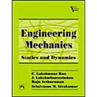 ENGINEERING MECHANICS-STATICS AND DYNAMICS