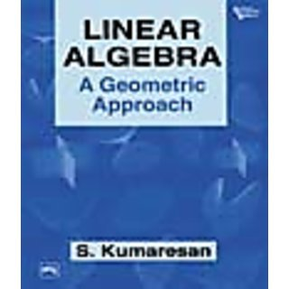 LINEAR ALGEBRA  A GEOMETRIC APPROACH