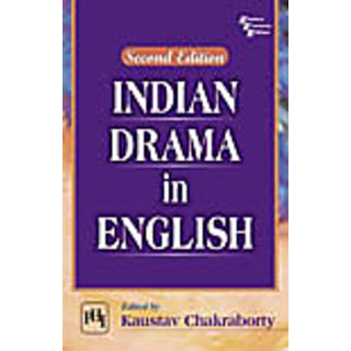 INDIAN DRAMA IN ENGLISH , SECOND EDITION