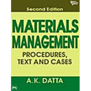 MATERIALS MANAGEMENT : PROCEDURES, TEXT AND CASES , Second Edition