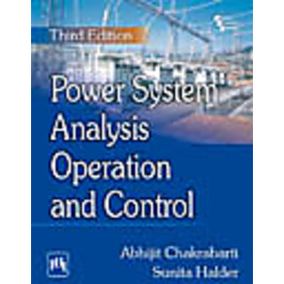 POWER SYSTEM ANALYSIS : OPERATION AND CONTROL , Third Edition