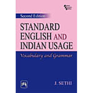 STANDARD ENGLISH AND INDIAN USAGE  VOCABULARY AND GRAMMAR , SECOND EDITION