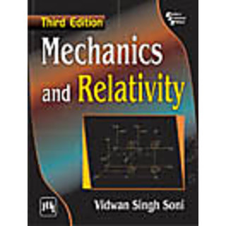 MECHANICS AND RELATIVITY , THIRD EDITION