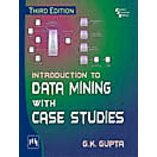 Introduction to Data Mining with Case Studies , Third Edition