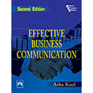 EFFECTIVE BUSINESS COMMUNICATION , SECOND EDITION
