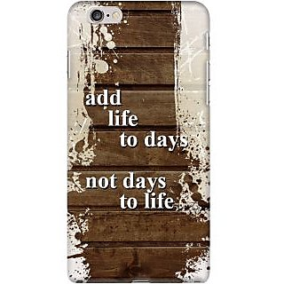 Kasemantra Add Life To Days Case For Apple Iphone 6 Plus
