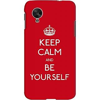 Kasemantra Keep Calm And Be Yourself Case For Google Nexus 5