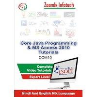 Core Java+MS Access 2010 Video Tutorials DVD By Zoomla Infotech (Hindi-English Mix Language DVD)