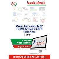 Core Java Programming + Asp.NET+ MS Access 2010 Video Tutorials DVD By Zoomla Infotech (Hindi-English Mix Language DVD)