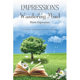 Impressions of a Wandering Mind:Poetic Expressions