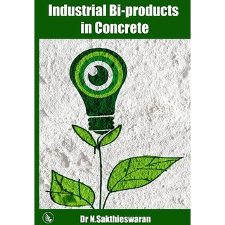 Industrial Bi-Products In Concrete