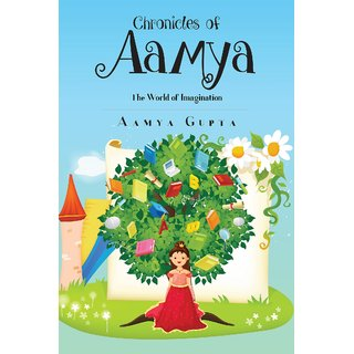 Chronicles of Aamya:The World of Imagination
