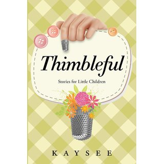 Thimbleful:Stories for Little Children