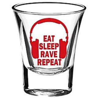 10 am Eat Sleep Rave Repeat 2 Shot Glasses