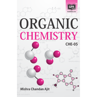 CHE5 Organic Chemistry (IGNOU Help book for CHE-5 in English Medium)