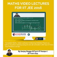 IIT JEE Maths Preparation Material (2017) : Video Lectures Designed By IITian