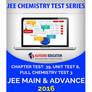 Complete Chemistry Test Series for IIT JEE 2016 with doubt clearing