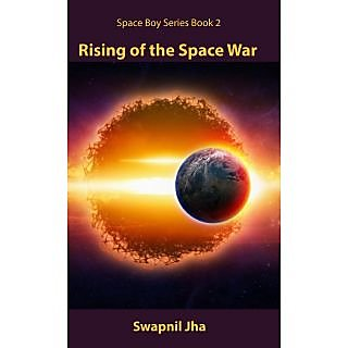 Rising of the Space War