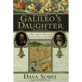 Galileo'S Daughter A Historical Memoir Of Science, Faith, And Love (English)