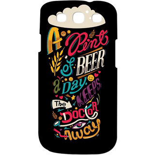 Gripit A Pint Of Beer Keeps The Doctor Away Case For Samsung Galaxy S3