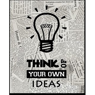 10 am Think Of Your Own Ideas  Wall art