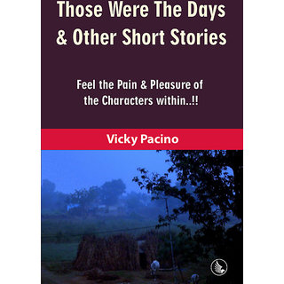 Those Were The Days  Other Short Stories
