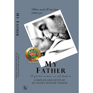 My Father - A global tribute to all fathers