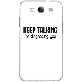 The Fappy Store Keep-Talking hard plastic back case cover for Samsung Galaxy S3