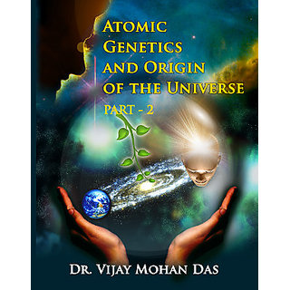 ATOC GENETICS AND ORIGIN OF THE UNIVERSE - PART - 2