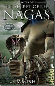 The Secret Of The Nagas (Shiva Trilogy) By Amish (English  Paperback)