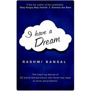 I have a Dream by Rashmi Bansal (English & Paperback)