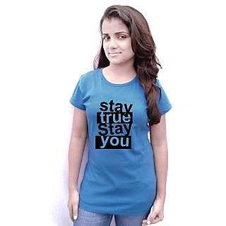 komnil womens cerulean blue graphical stay true stay you  half sleeve round neck  t-shirt